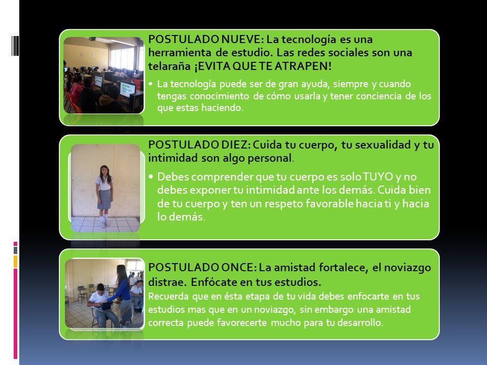 POSTULADO NUEVE: La tecnología es una herramienta de estudio