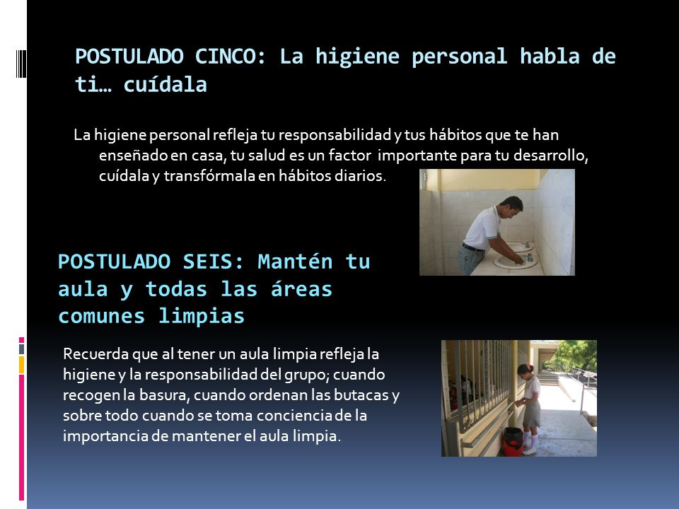 POSTULADO CINCO: La higiene personal habla de ti… cuídala