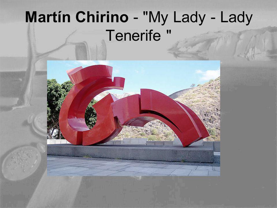 Martín Chirino - My Lady - Lady Tenerife