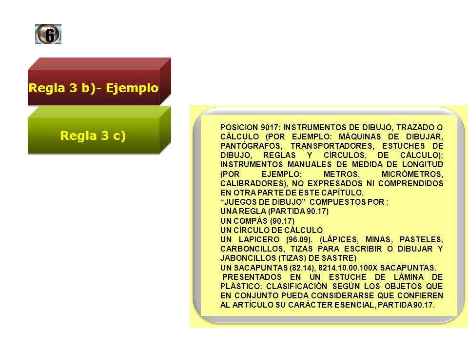 6 Regla 3 b)- Ejemplo Regla 3 c)