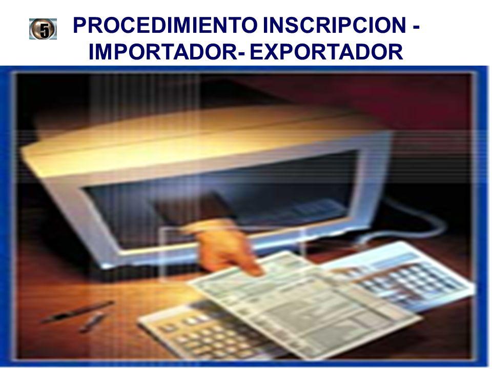 PROCEDIMIENTO INSCRIPCION -IMPORTADOR- EXPORTADOR