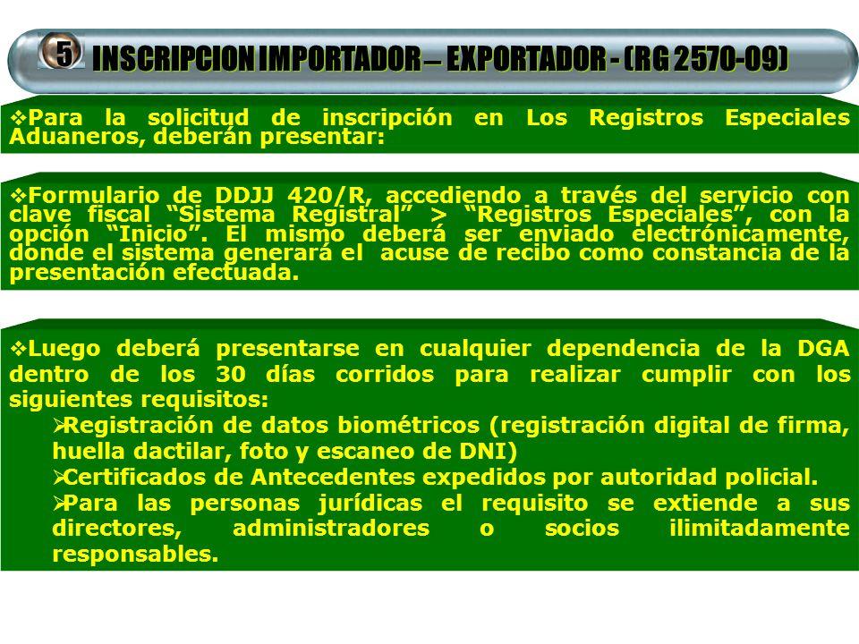 INSCRIPCION IMPORTADOR – EXPORTADOR - (RG 2570-09)