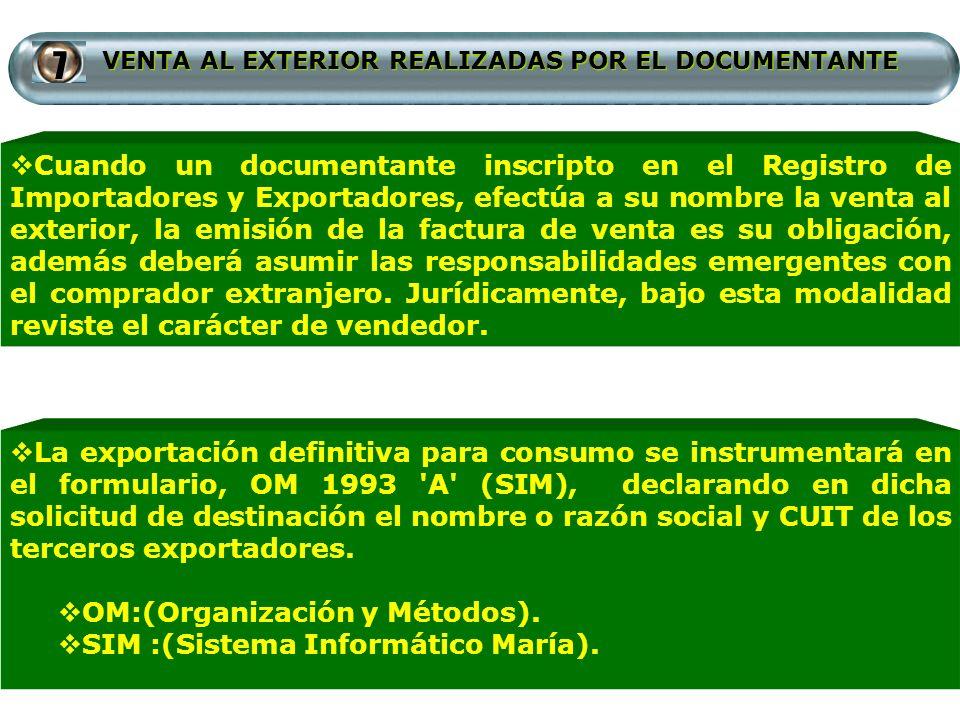 VENTA AL EXTERIOR REALIZADAS POR EL DOCUMENTANTE