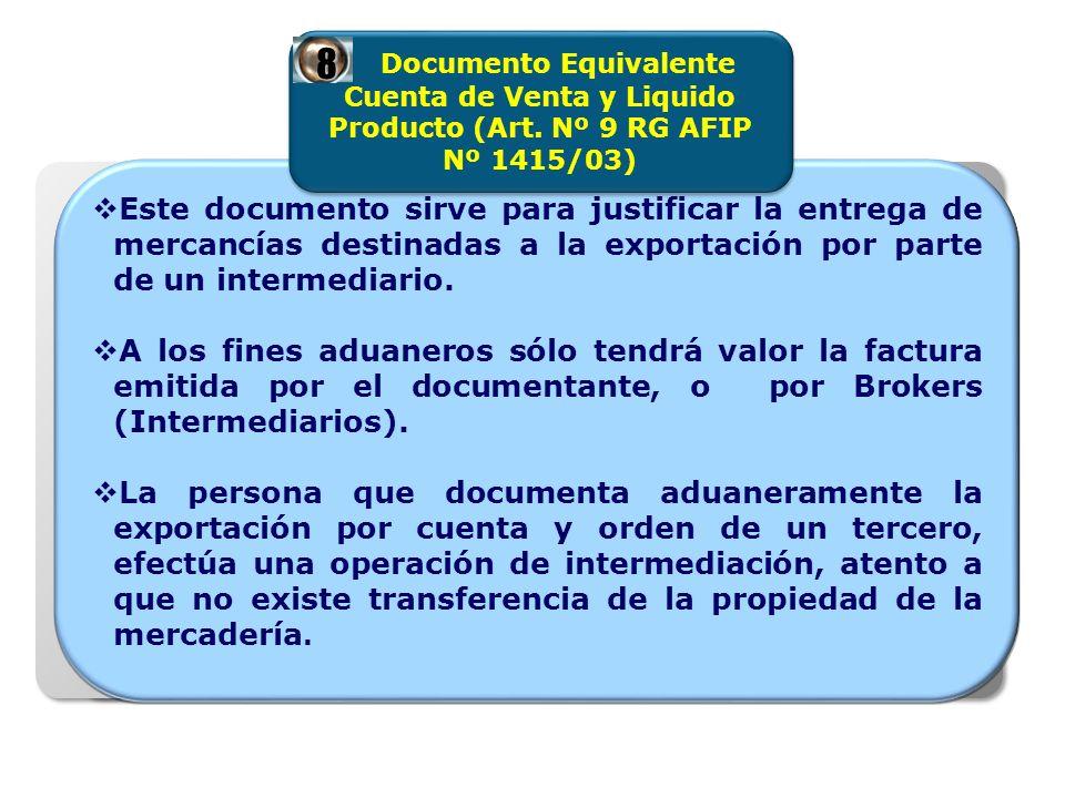 Este documento sirve para justificar la entrega de mercancías destinadas a la exportación por parte de un intermediario.