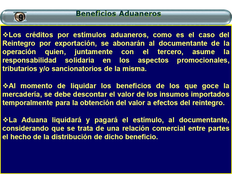 Beneficios Aduaneros 9.