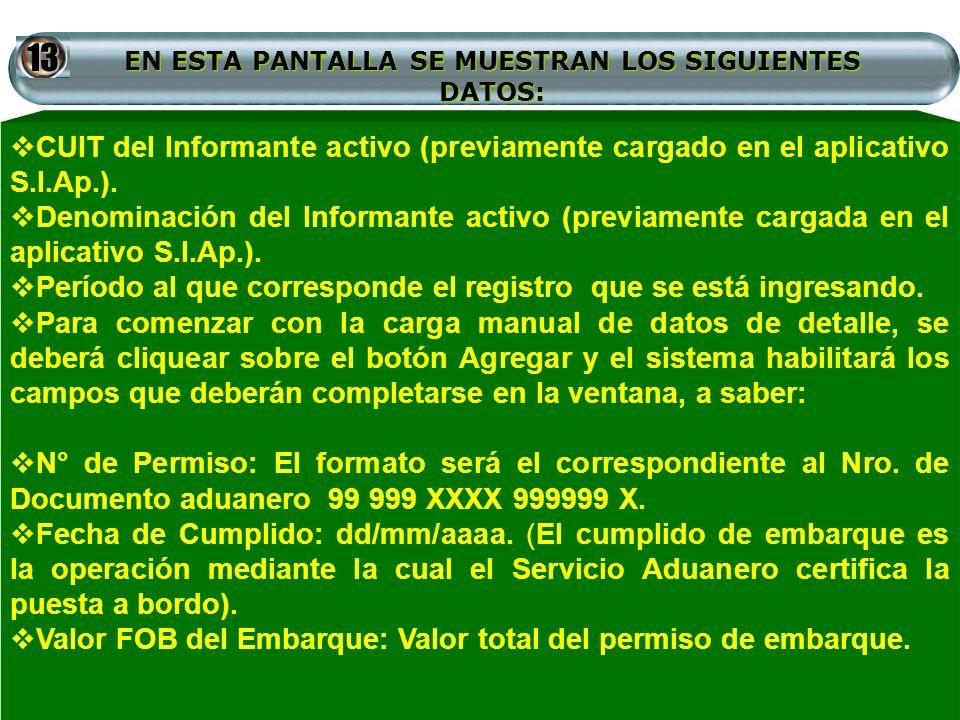 EN ESTA PANTALLA SE MUESTRAN LOS SIGUIENTES DATOS: