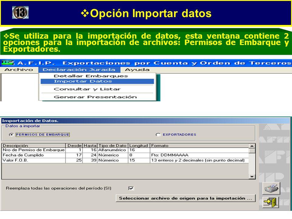 Opción Importar datos 13.