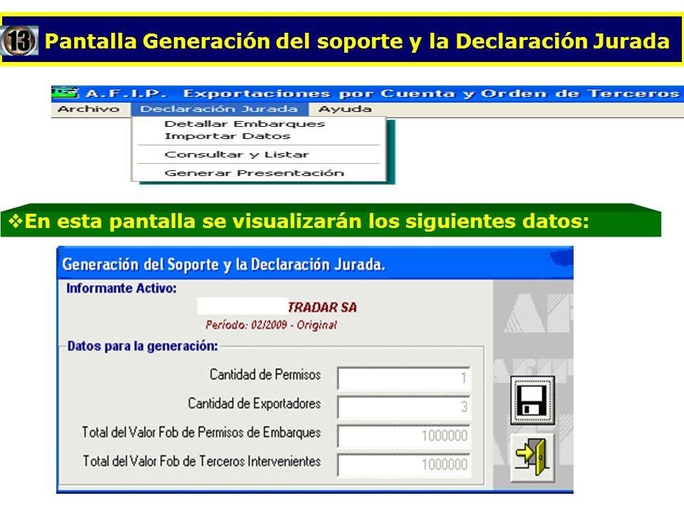 Pantalla Generación del soporte y la Declaración Jurada