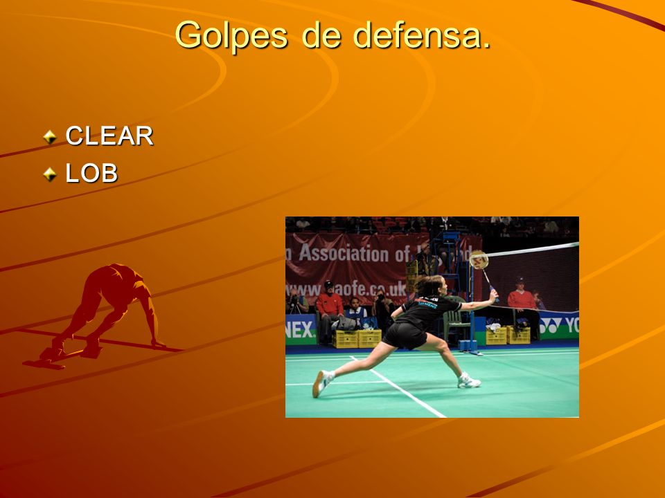 Golpes de defensa. CLEAR LOB