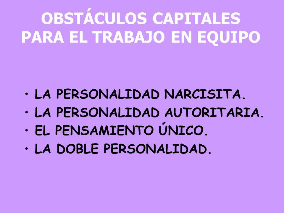 OBSTÁCULOS CAPITALES PARA EL TRABAJO EN EQUIPO