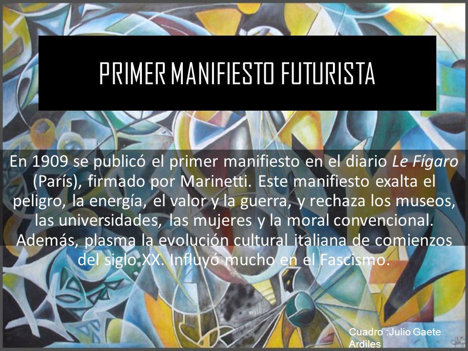 PRIMER MANIFIESTO FUTURISTA