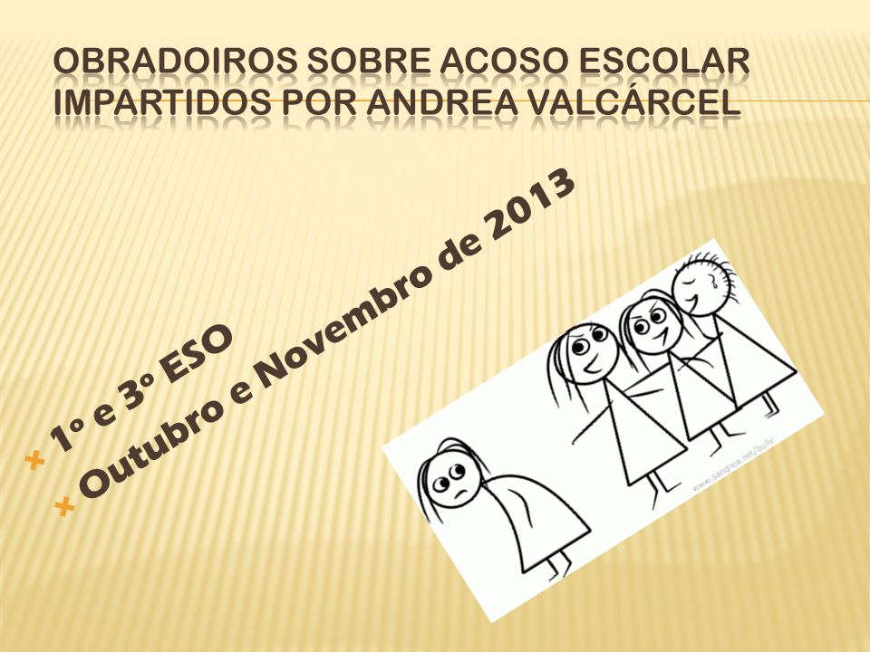 Obradoiros sobre Acoso Escolar impartidos por Andrea Valcárcel