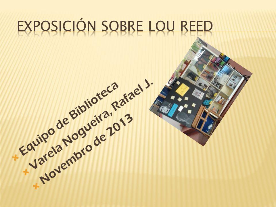 Exposición sobre Lou Reed