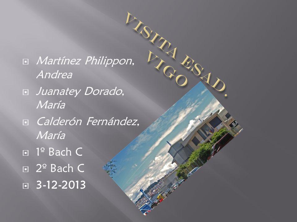 Visita ESAD. Vigo Martínez Philippon, Andrea Juanatey Dorado, María