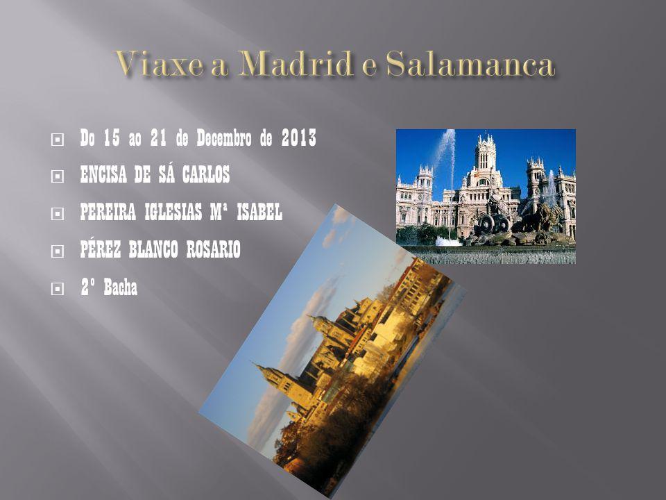 Viaxe a Madrid e Salamanca