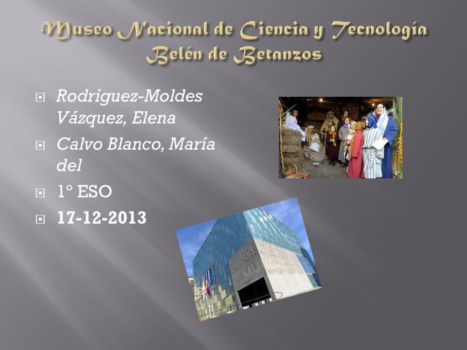 Museo Nacional de Ciencia y Tecnología Belén de Betanzos