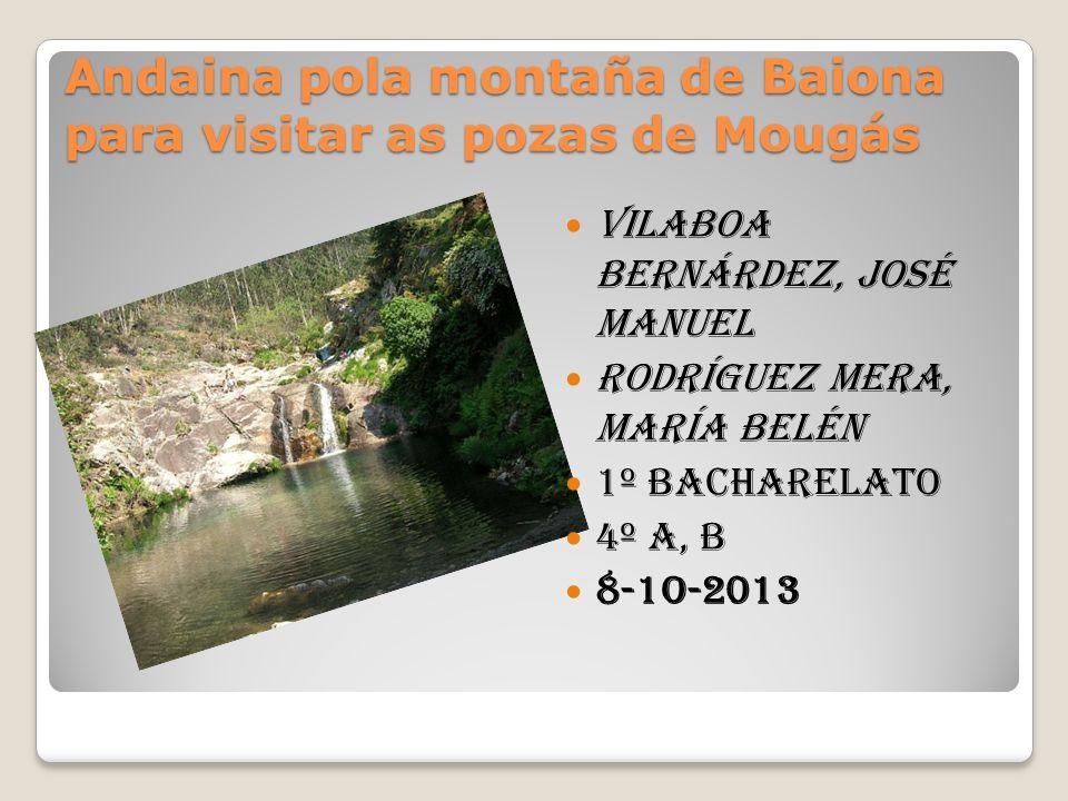 Andaina pola montaña de Baiona para visitar as pozas de Mougás