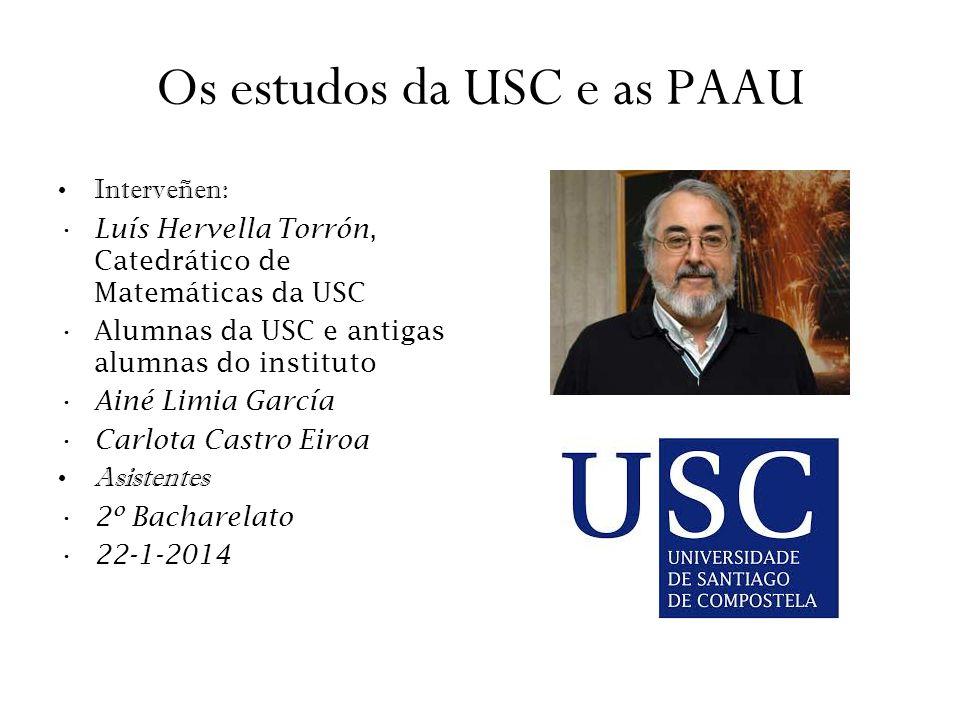 Os estudos da USC e as PAAU