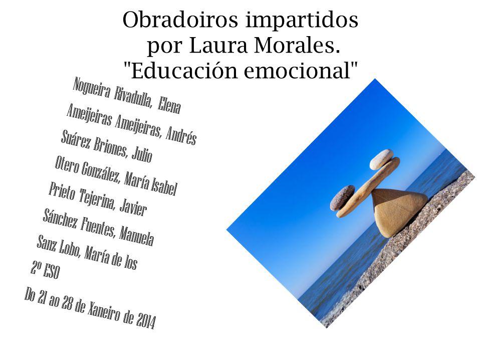 Obradoiros impartidos por Laura Morales. Educación emocional
