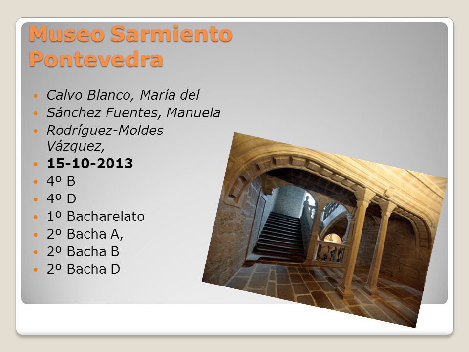 Museo Sarmiento Pontevedra
