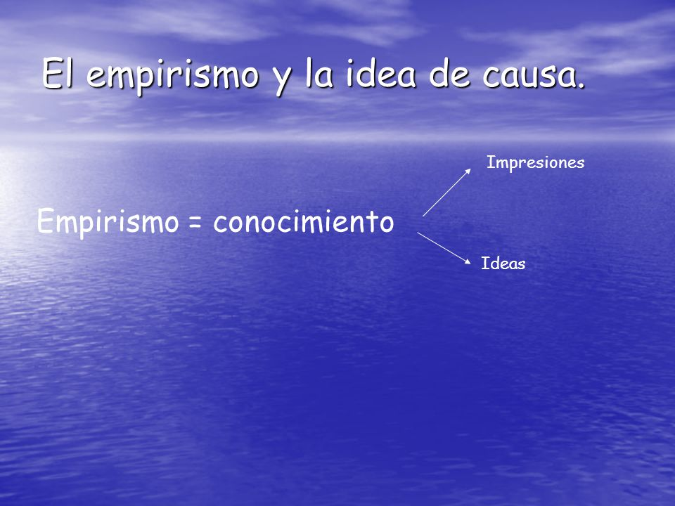El empirismo y la idea de causa.