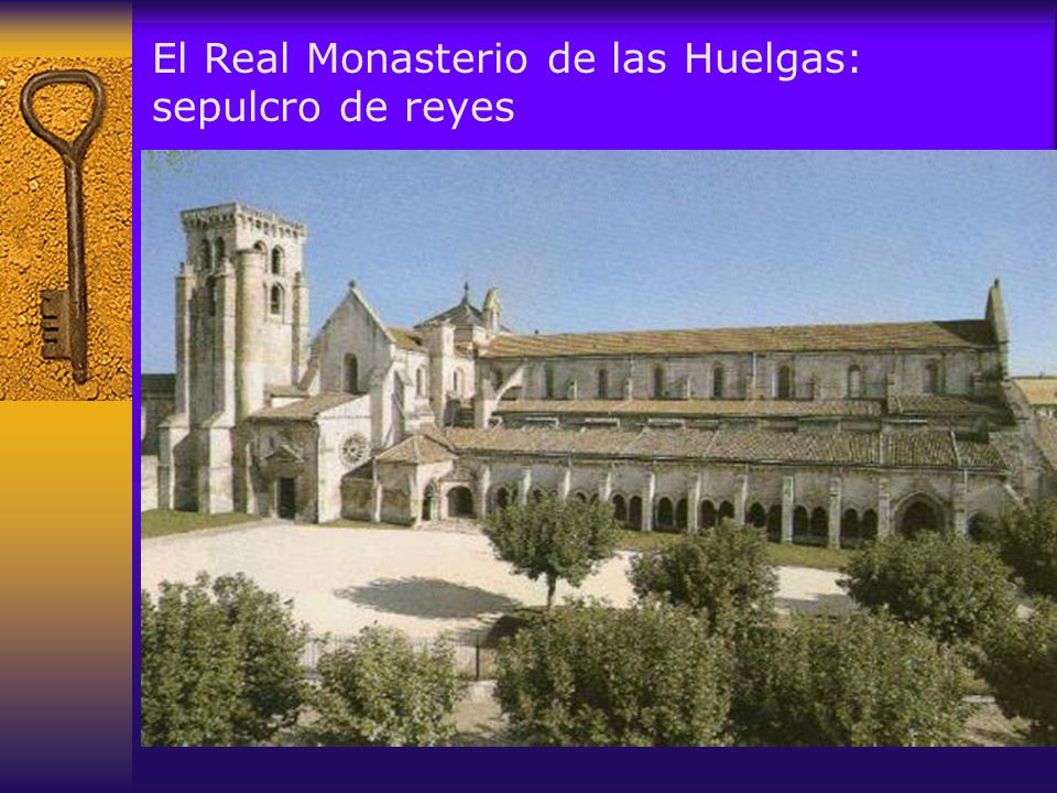 El Real Monasterio de las Huelgas: sepulcro de reyes