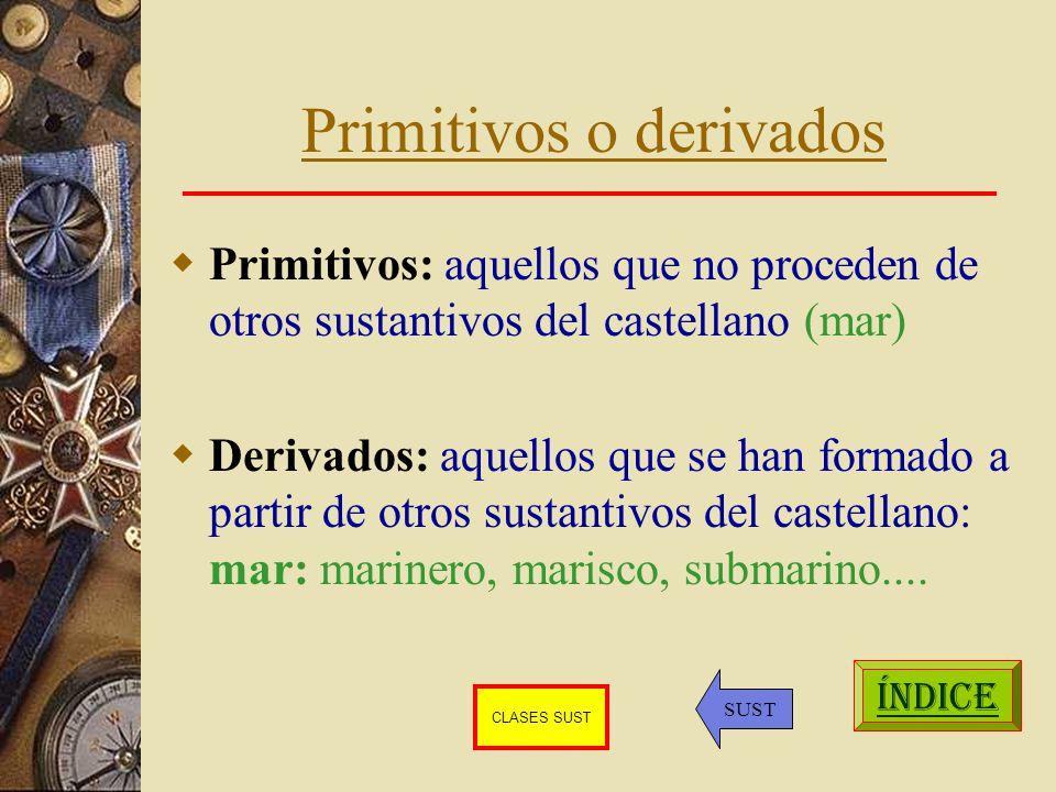 Primitivos o derivados