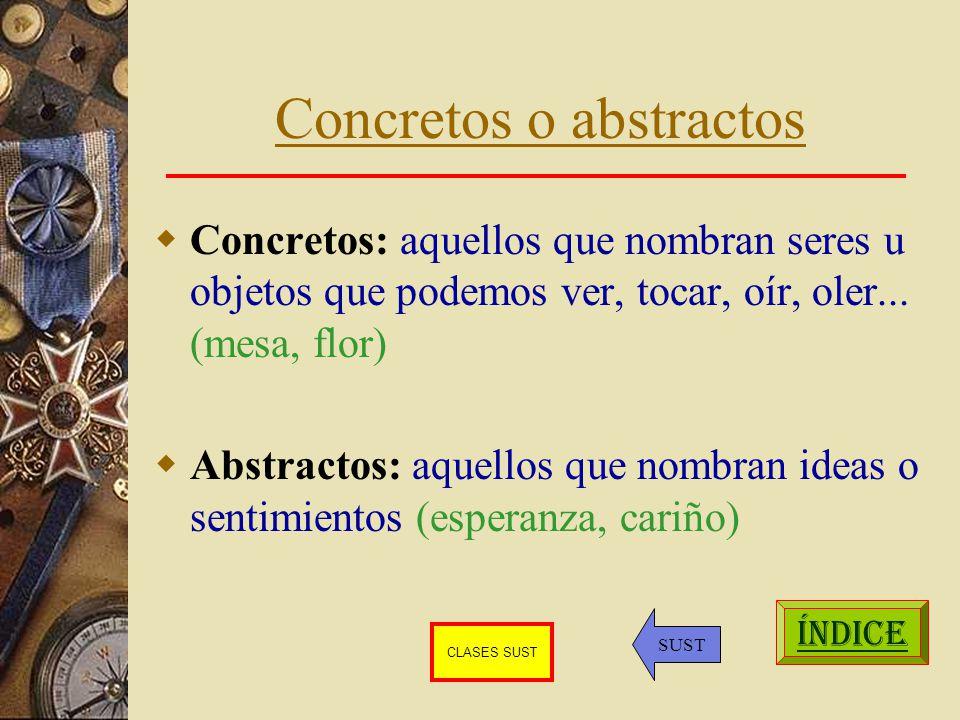 Concretos o abstractos