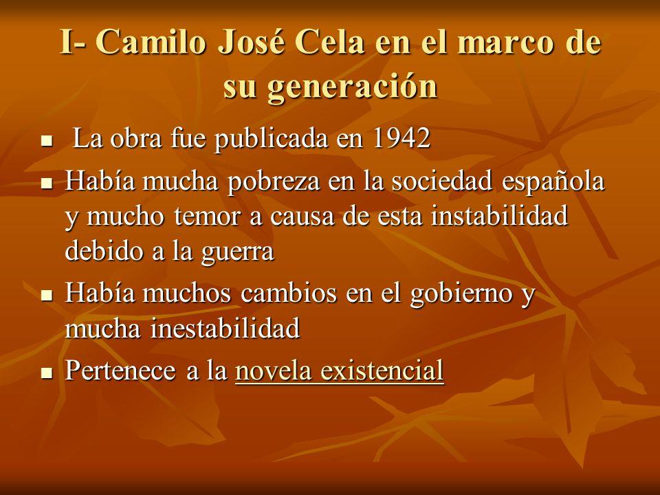 I- Camilo José Cela en el marco de su generación