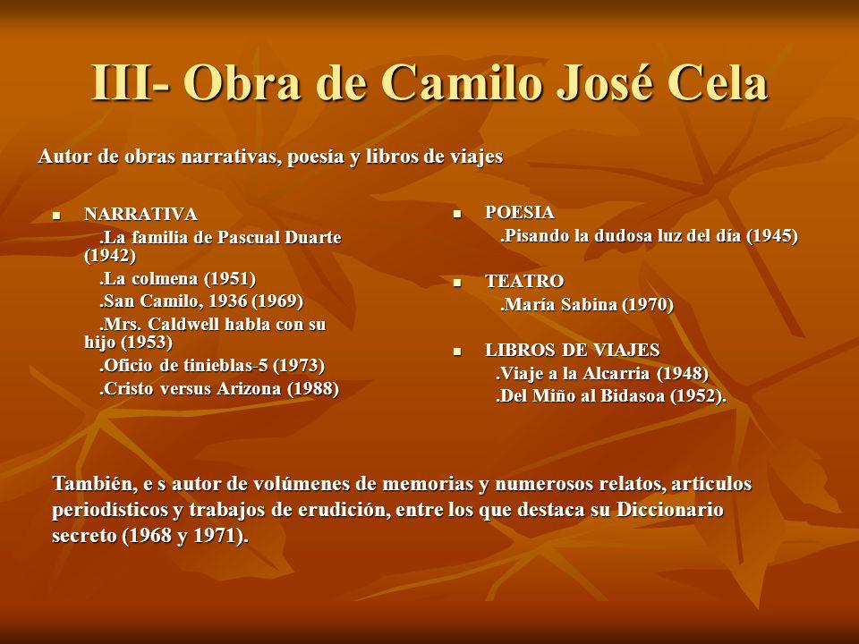III- Obra de Camilo José Cela