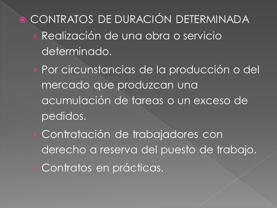 CONTRATOS DE DURACIÓN DETERMINADA