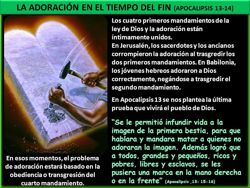 LA ADORACIÓN EN EL TIEMPO DEL FIN (APOCALIPSIS 13-14)