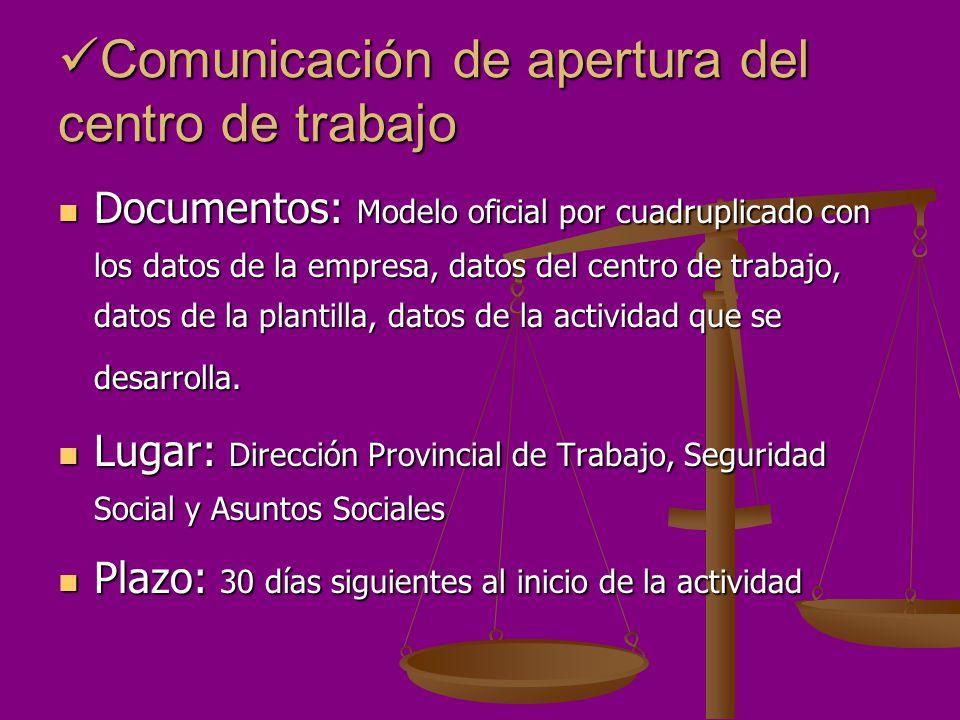 Comunicación de apertura del centro de trabajo
