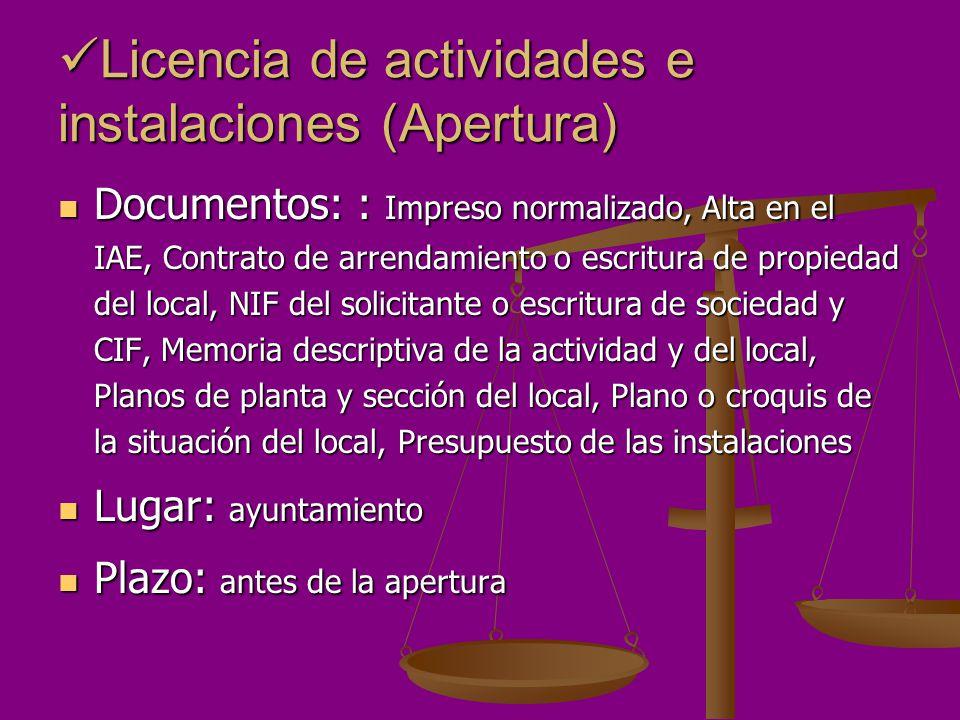 Licencia de actividades e instalaciones (Apertura)