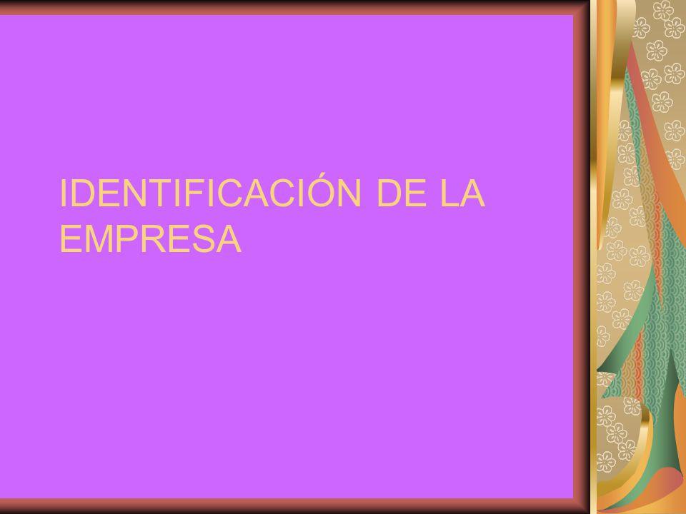 IDENTIFICACIÓN DE LA EMPRESA