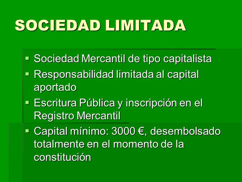 SOCIEDAD LIMITADA Sociedad Mercantil de tipo capitalista