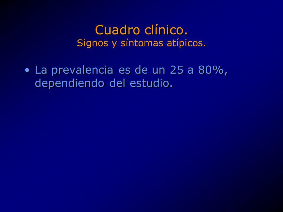 Cuadro clínico. Signos y síntomas atípicos.