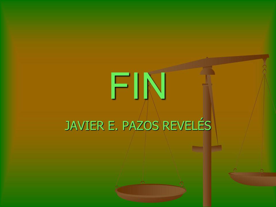 FIN JAVIER E. PAZOS REVELÉS