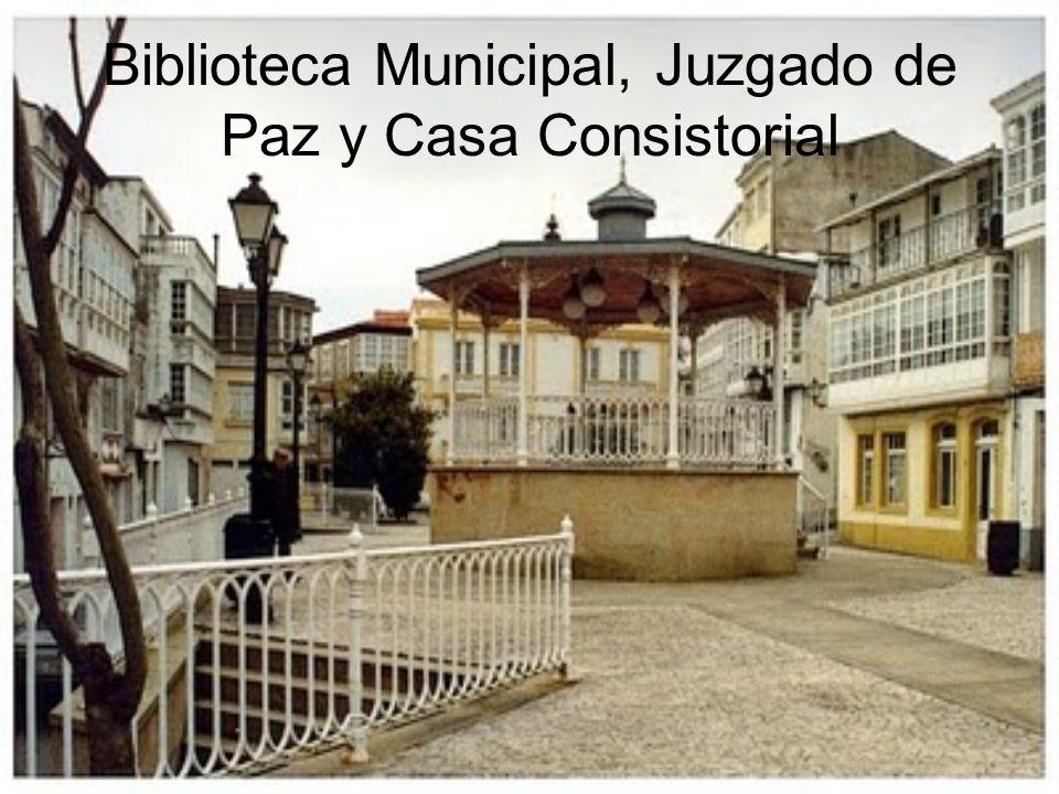 Biblioteca Municipal, Juzgado de Paz y Casa Consistorial
