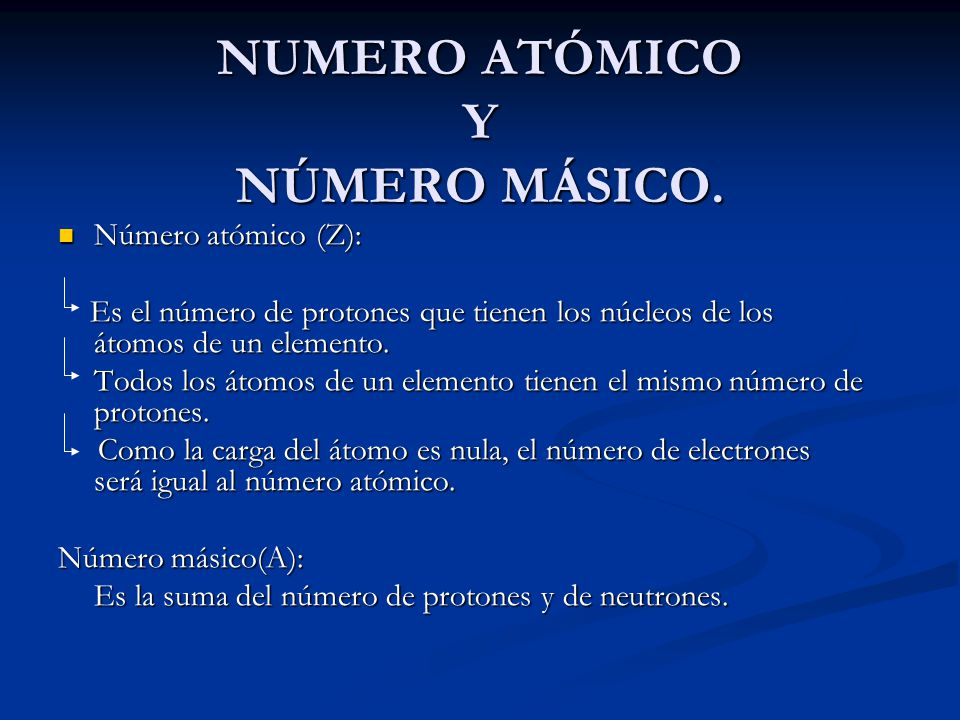NUMERO ATÓMICO Y NÚMERO MÁSICO.