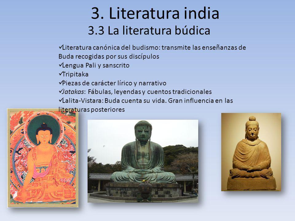 3. Literatura india 3.3 La literatura búdica