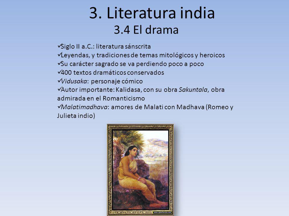 3. Literatura india 3.4 El drama Siglo II a.C.: literatura sánscrita