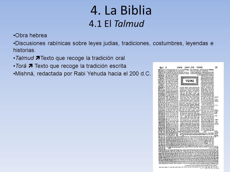 4. La Biblia 4.1 El Talmud Obra hebrea