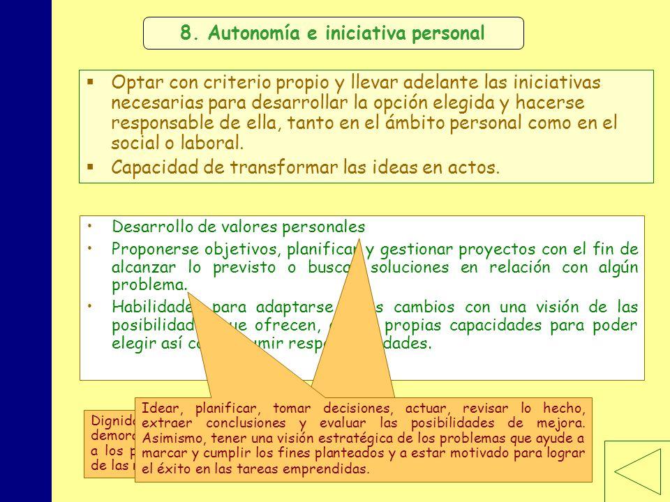 8. Autonomía e iniciativa personal
