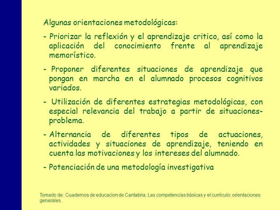 Algunas orientaciones metodológicas: