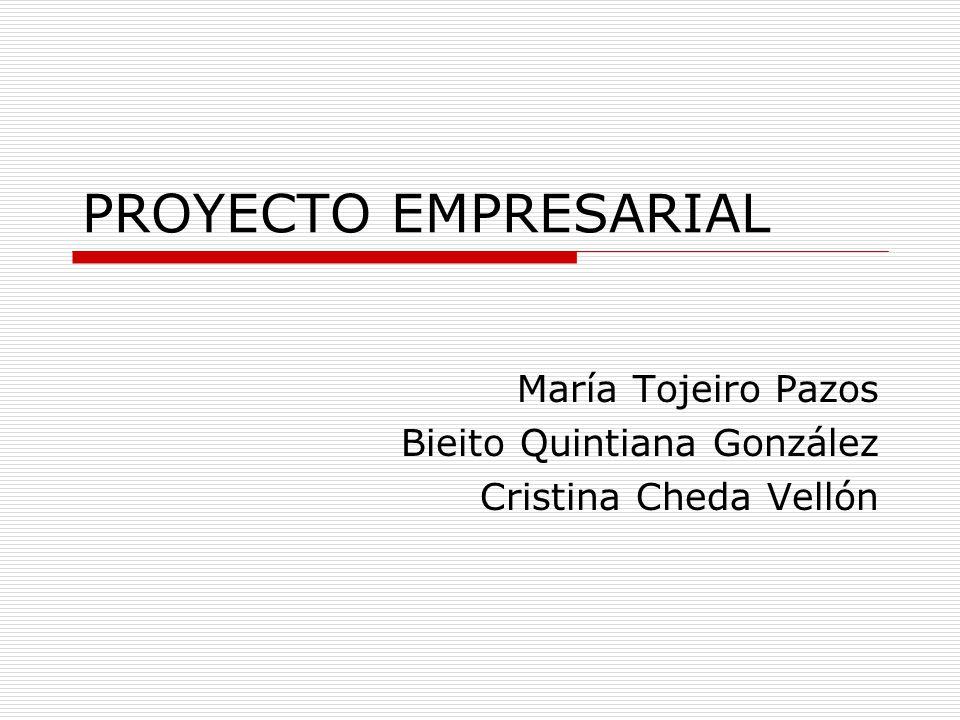 María Tojeiro Pazos Bieito Quintiana González Cristina Cheda Vellón