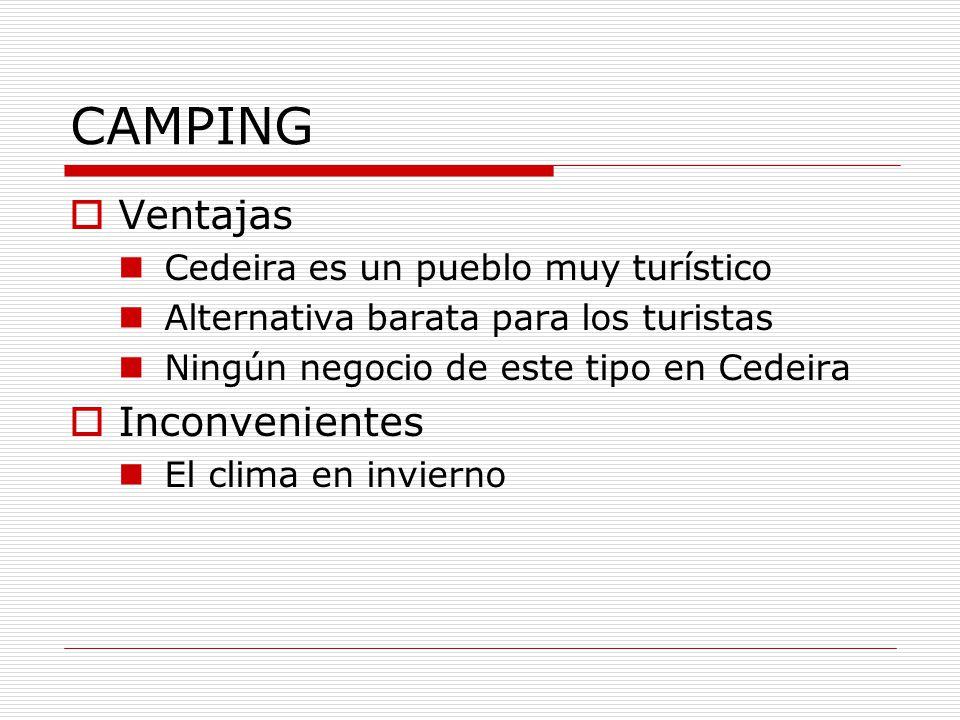 CAMPING Ventajas Inconvenientes Cedeira es un pueblo muy turístico