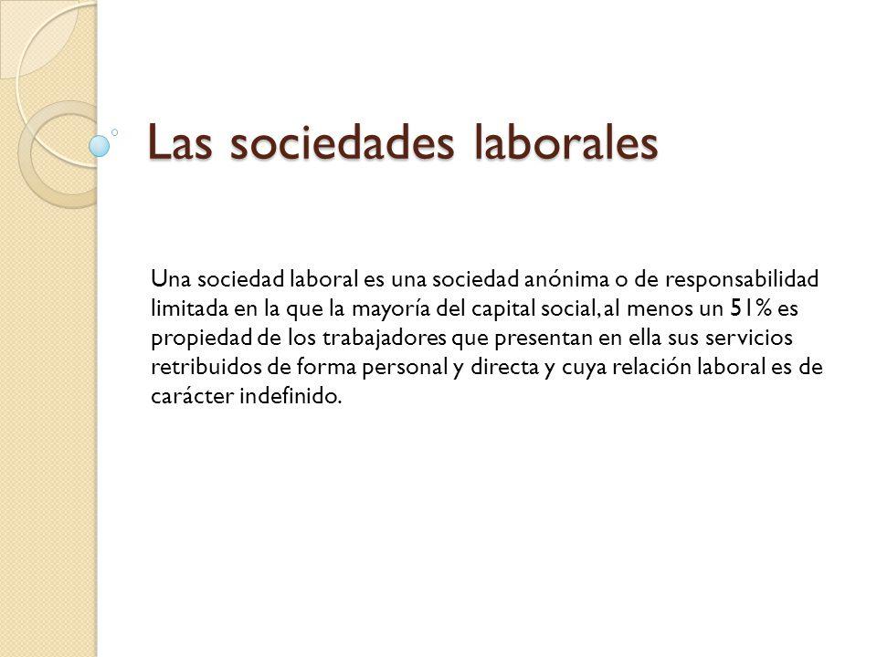 Las sociedades laborales