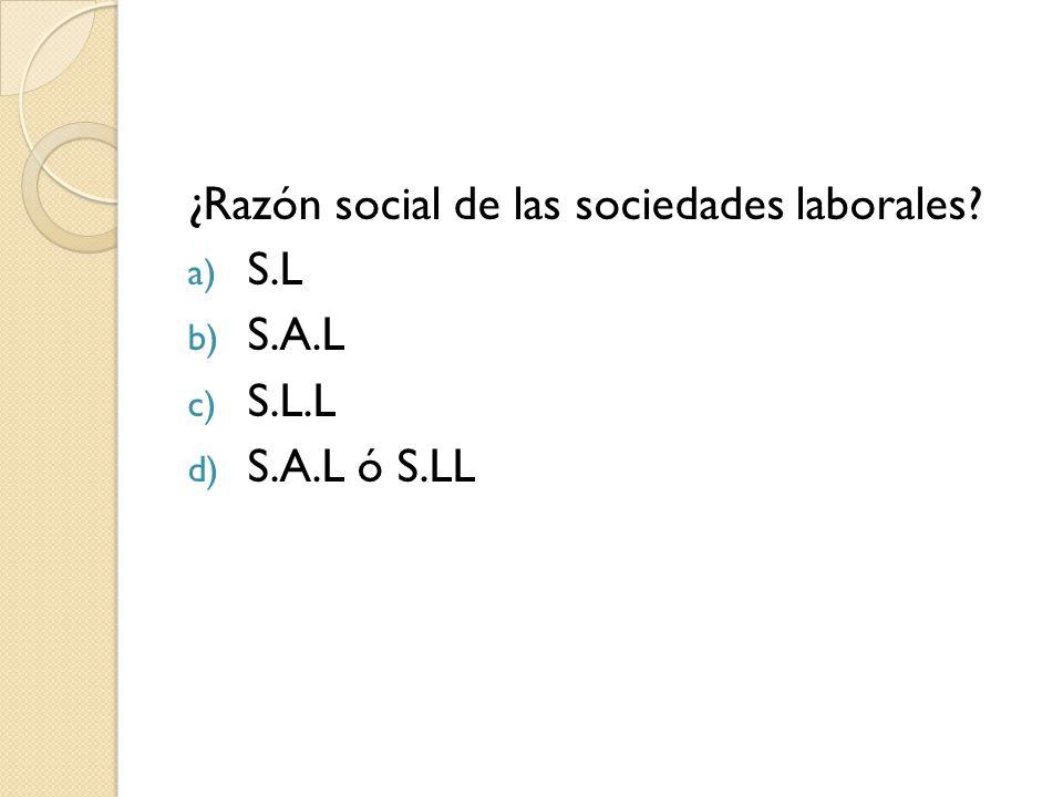 ¿Razón social de las sociedades laborales