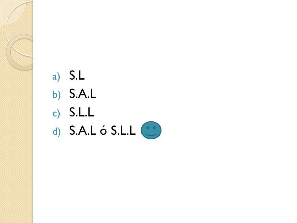 S.L S.A.L S.L.L S.A.L ó S.L.L